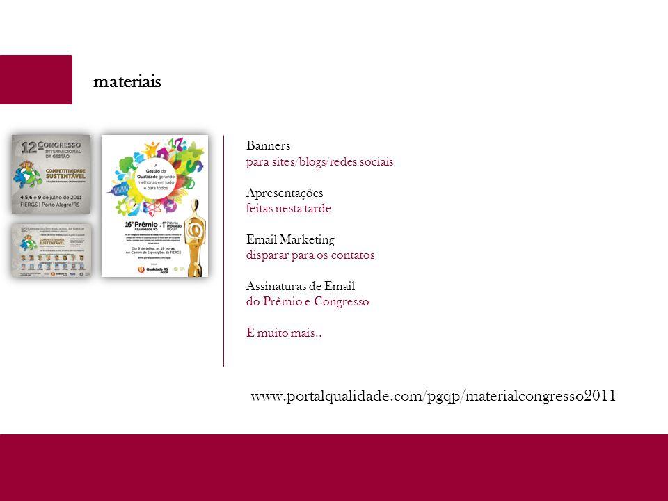 materiais www.portalqualidade.com/pgqp/materialcongresso2011 Banners