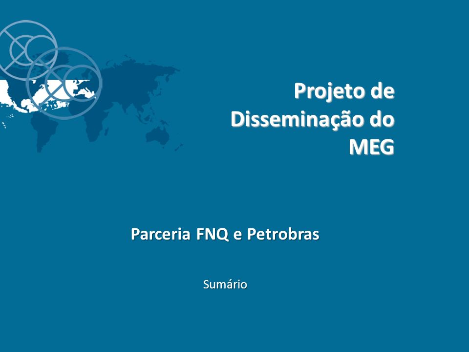 Parceria FNQ e Petrobras