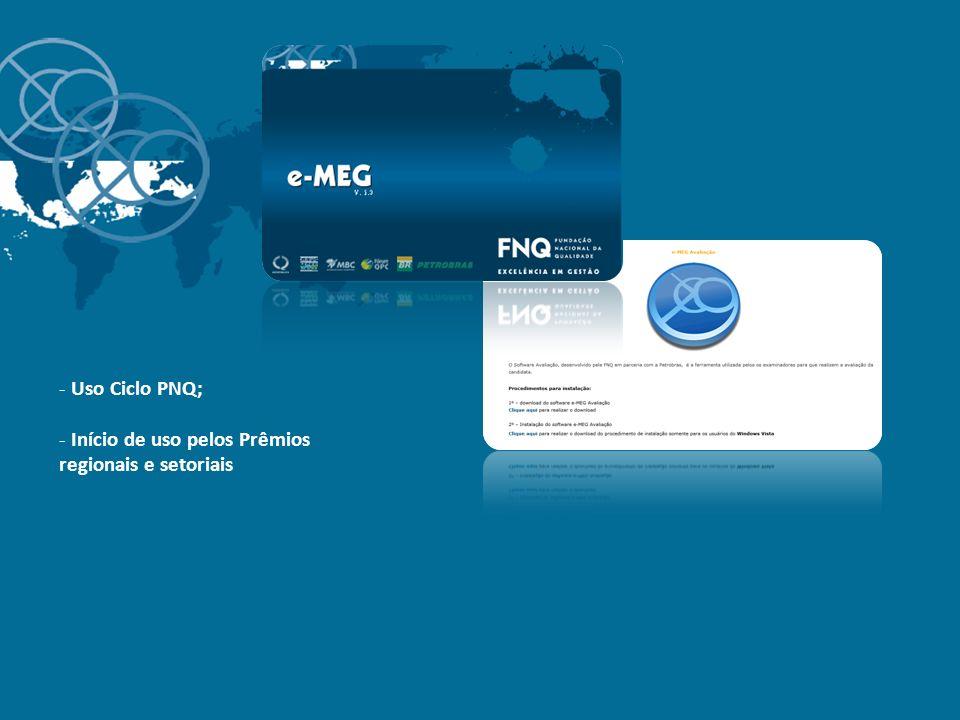 Uso Ciclo PNQ; Início de uso pelos Prêmios regionais e setoriais