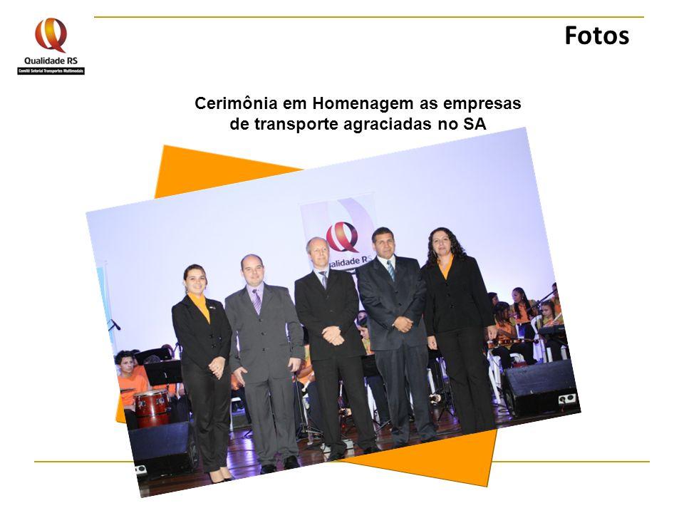 Cerimônia em Homenagem as empresas de transporte agraciadas no SA