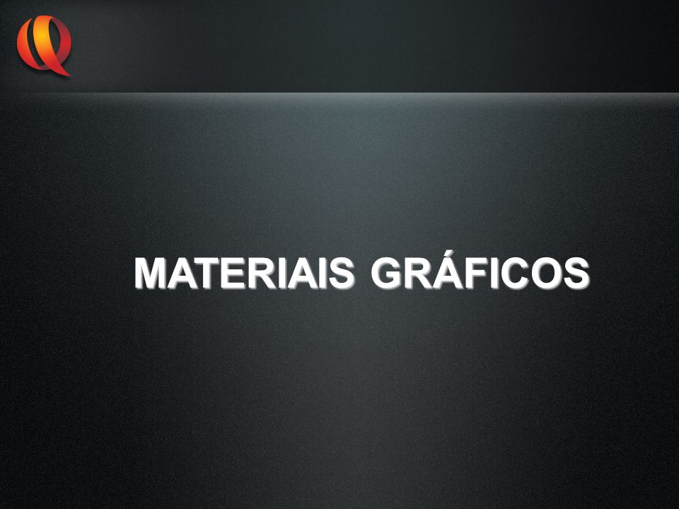 MATERIAIS GRÁFICOS