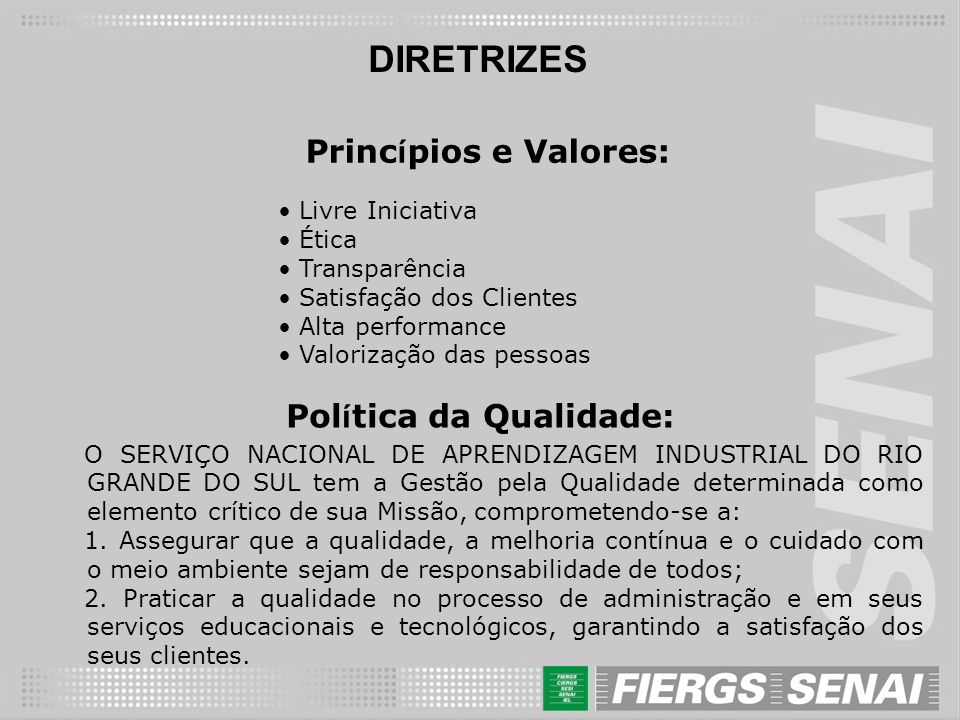 Política da Qualidade: