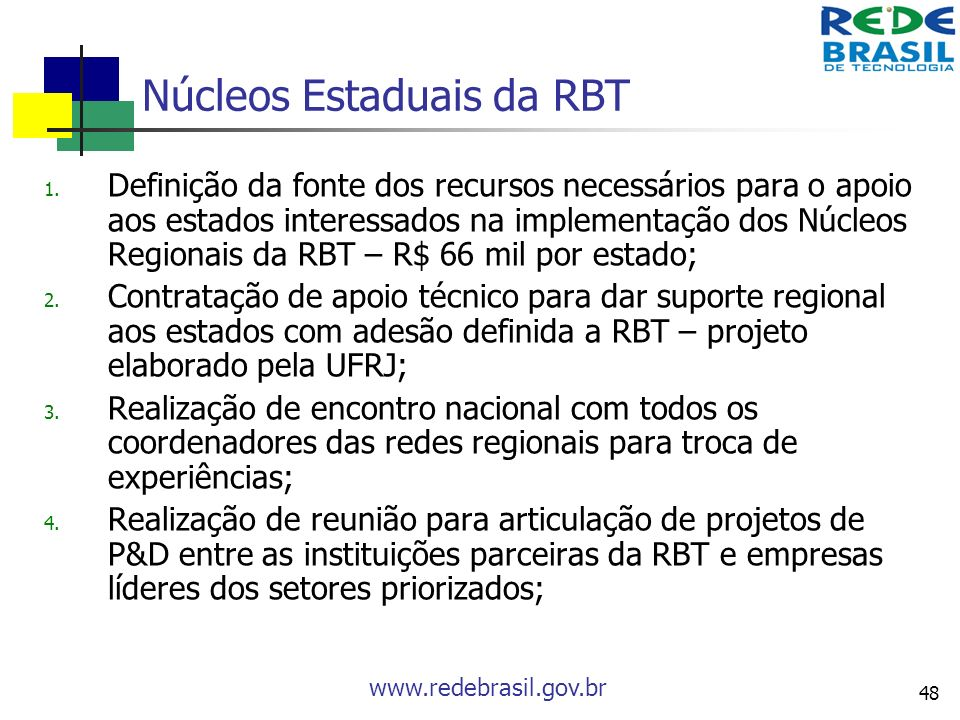 Núcleos Estaduais da RBT