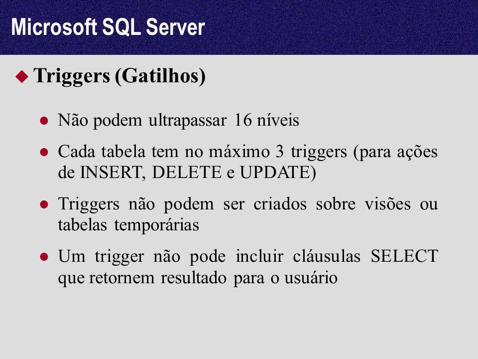 Microsoft SQL Server Triggers (Gatilhos)