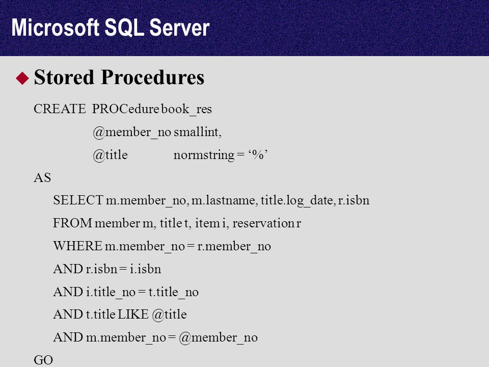 Microsoft SQL Server Stored Procedures CREATE PROCedure book_res