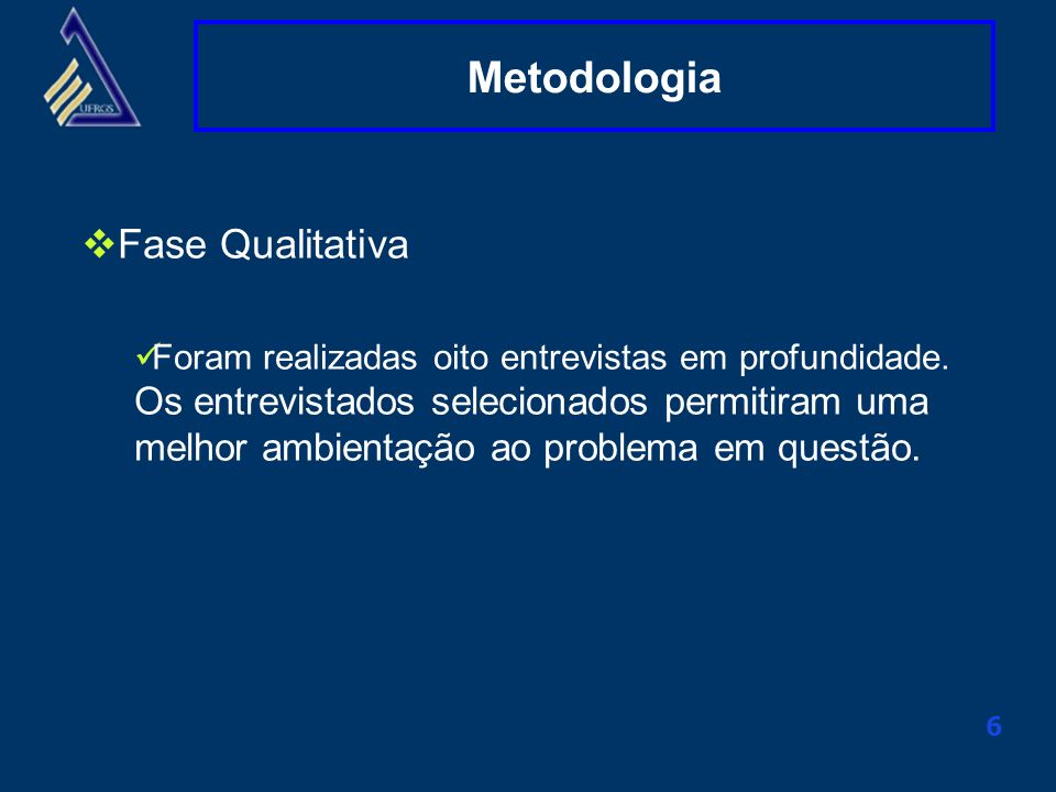 Metodologia Fase Qualitativa
