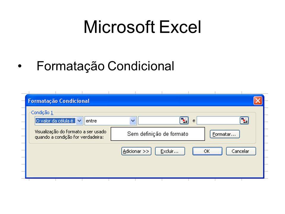 Microsoft Excel Formatação Condicional
