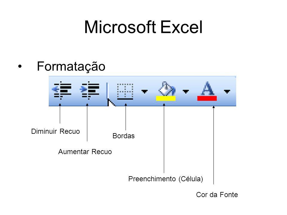 Microsoft Excel Formatação Diminuir Recuo Bordas Aumentar Recuo