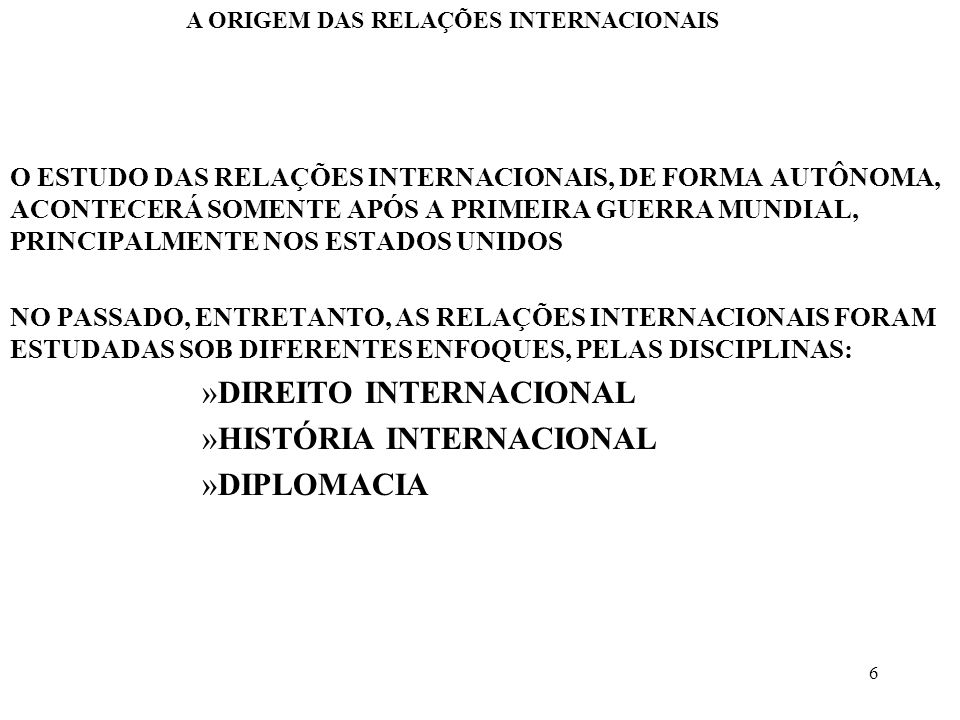 DIREITO INTERNACIONAL HISTÓRIA INTERNACIONAL DIPLOMACIA