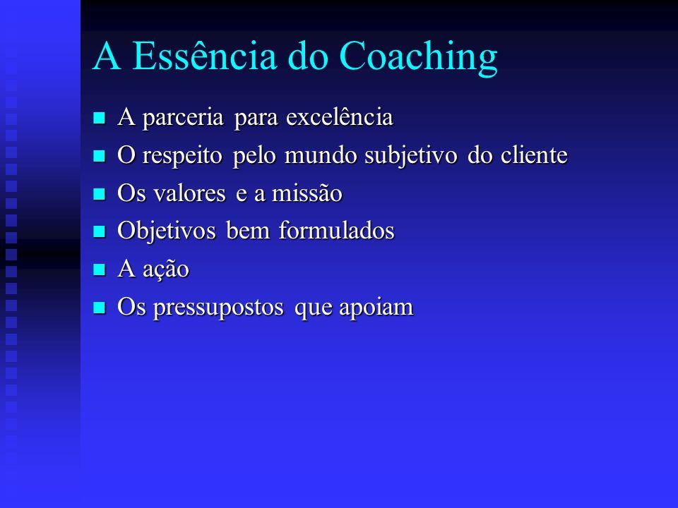 A Essência do Coaching A parceria para excelência