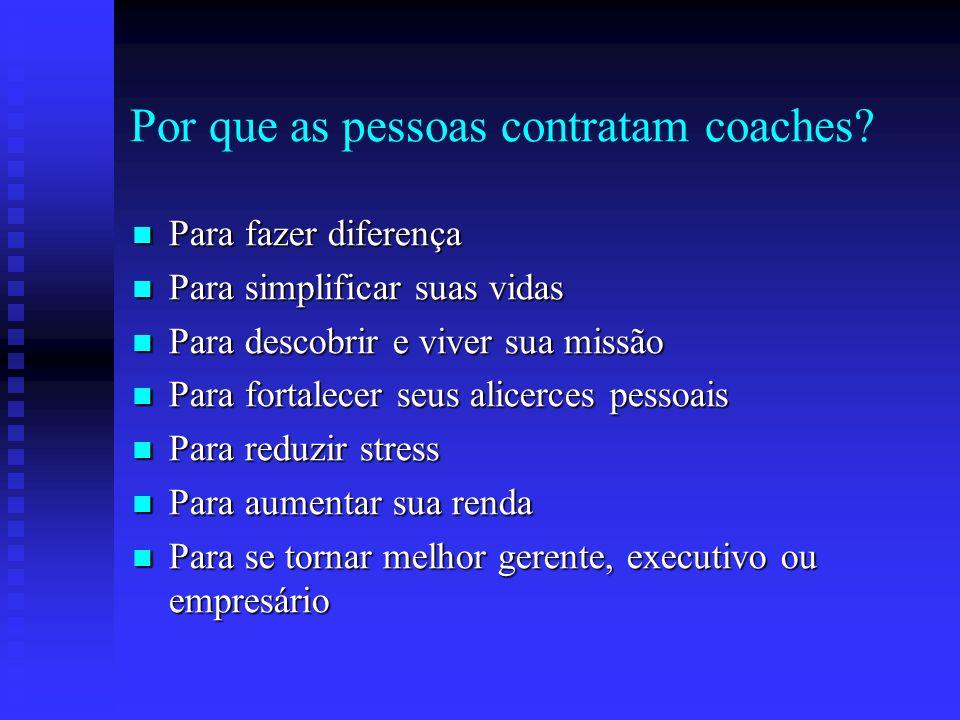 Por que as pessoas contratam coaches