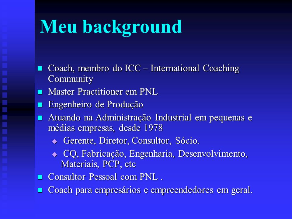 Meu background Coach, membro do ICC – International Coaching Community