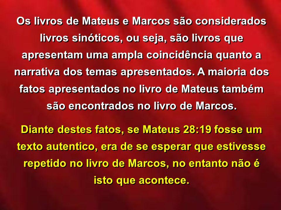 Os livros de Mateus e Marcos são considerados livros sinóticos, ou seja, são livros que apresentam uma ampla coincidência quanto a narrativa dos temas apresentados. A maioria dos fatos apresentados no livro de Mateus também são encontrados no livro de Marcos.