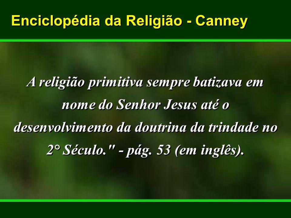Enciclopédia da Religião - Canney