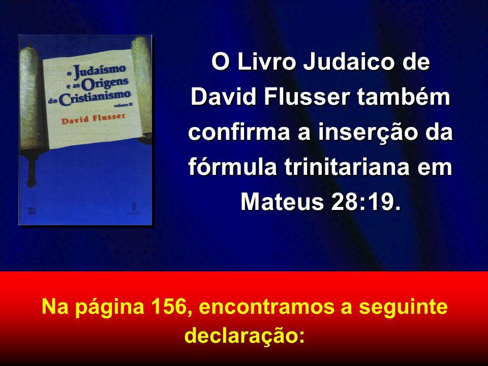 Na página 156, encontramos a seguinte declaração: