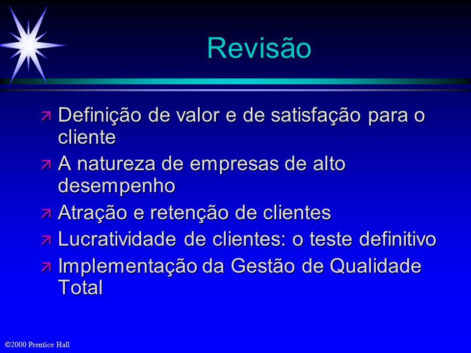 Revisão Definição de valor e de satisfação para o cliente