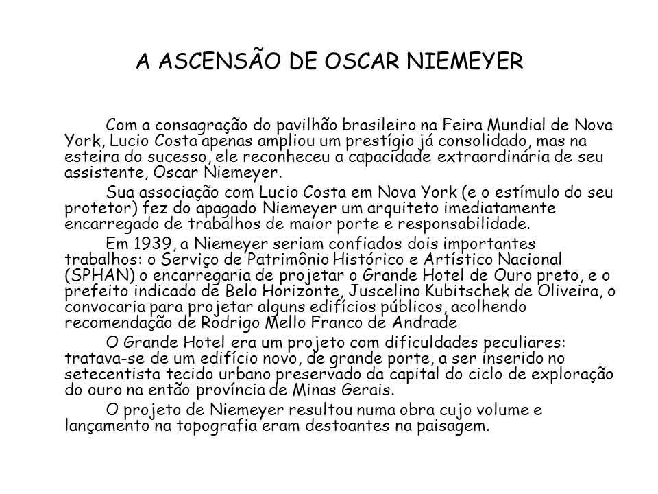 A ASCENSÃO DE OSCAR NIEMEYER