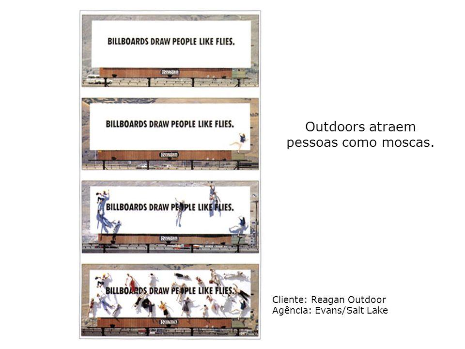 Outdoors atraem pessoas como moscas.