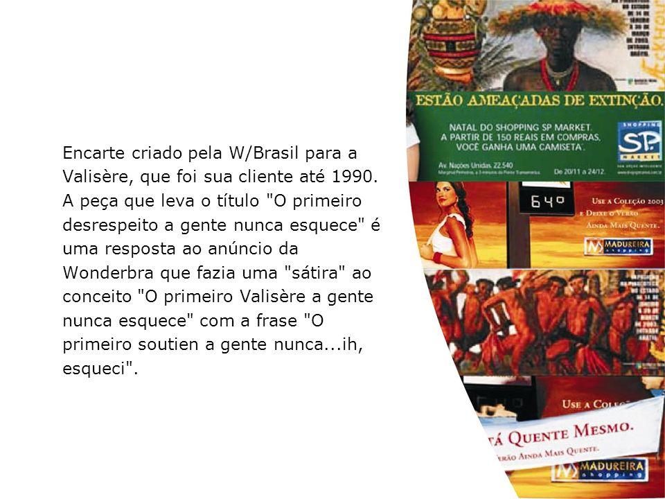 Encarte criado pela W/Brasil para a