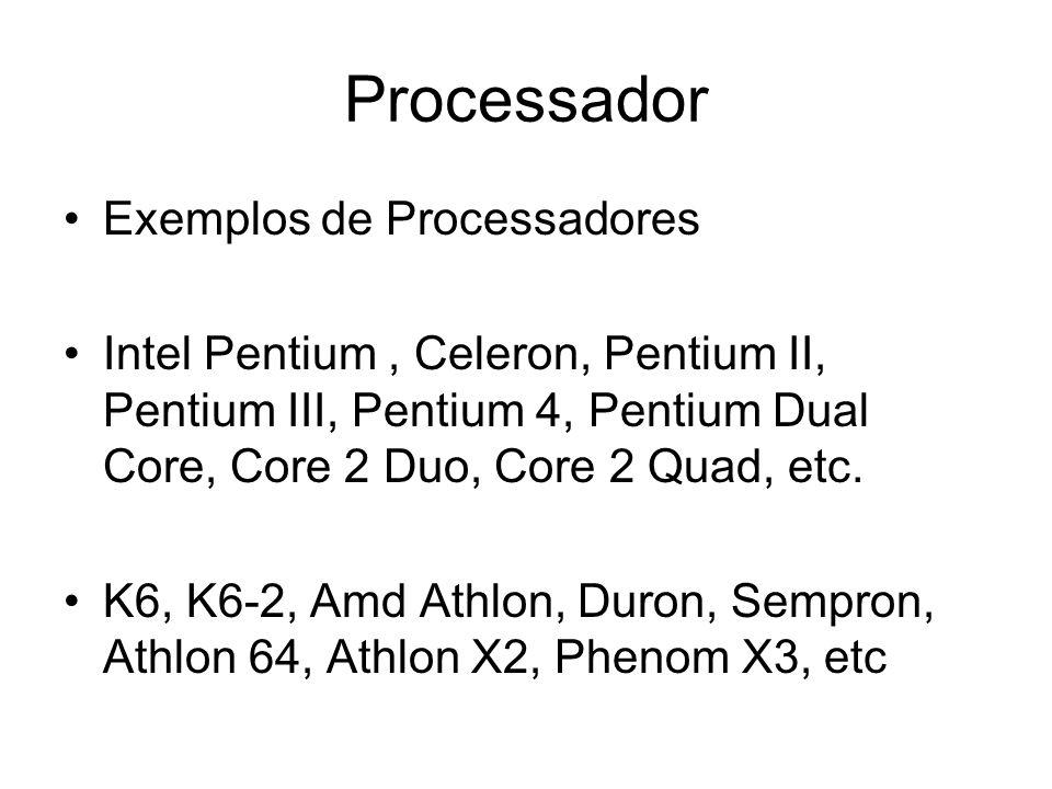 Processador Exemplos de Processadores