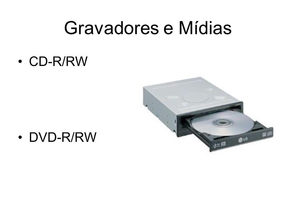 Gravadores e Mídias CD-R/RW DVD-R/RW