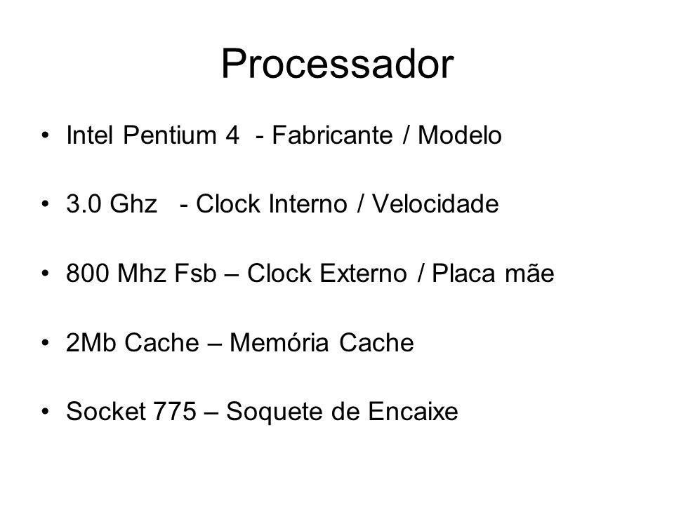 Processador Intel Pentium 4 - Fabricante / Modelo