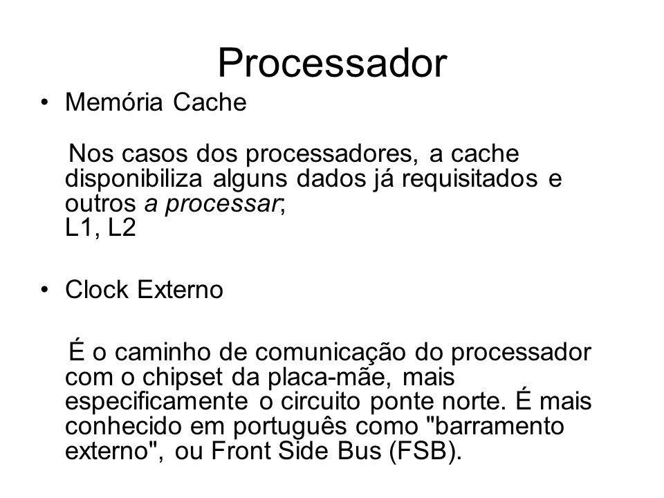Processador Memória Cache