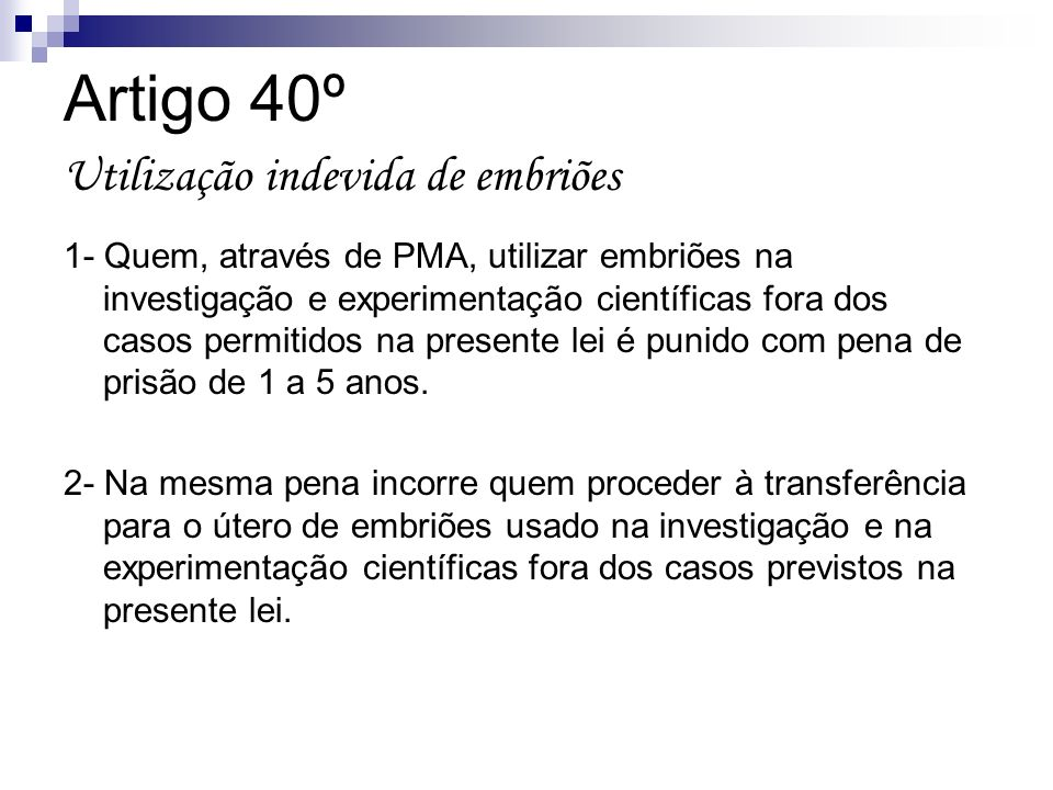 Artigo 40º Utilização indevida de embriões