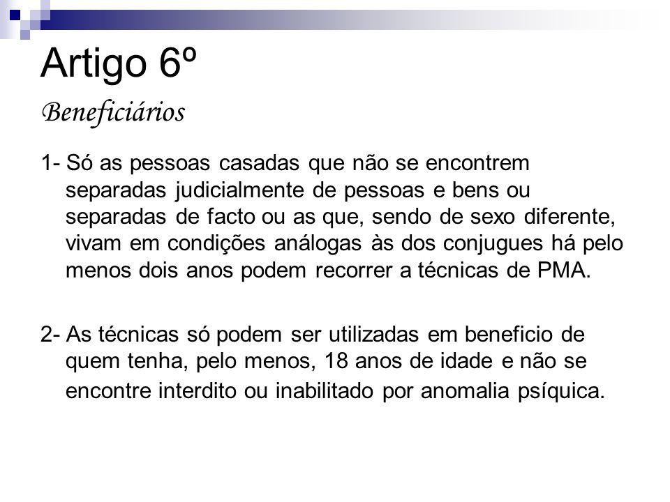 Artigo 6º Beneficiários