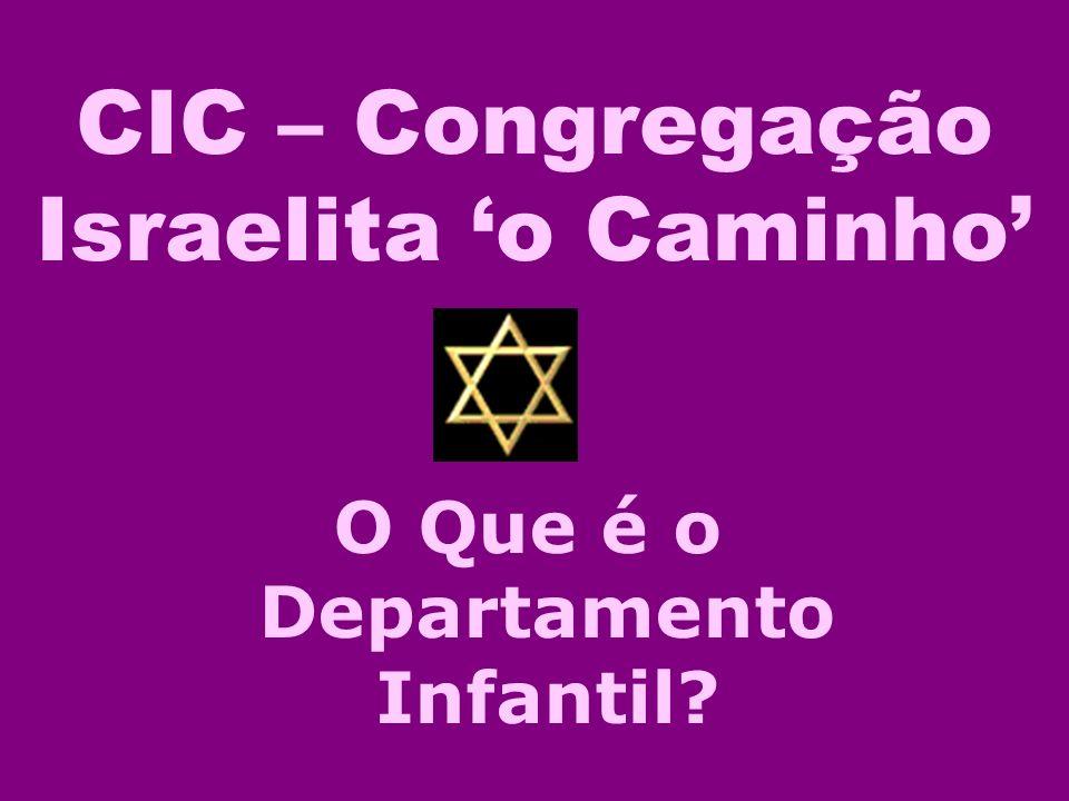 CIC – Congregação Israelita 'o Caminho'