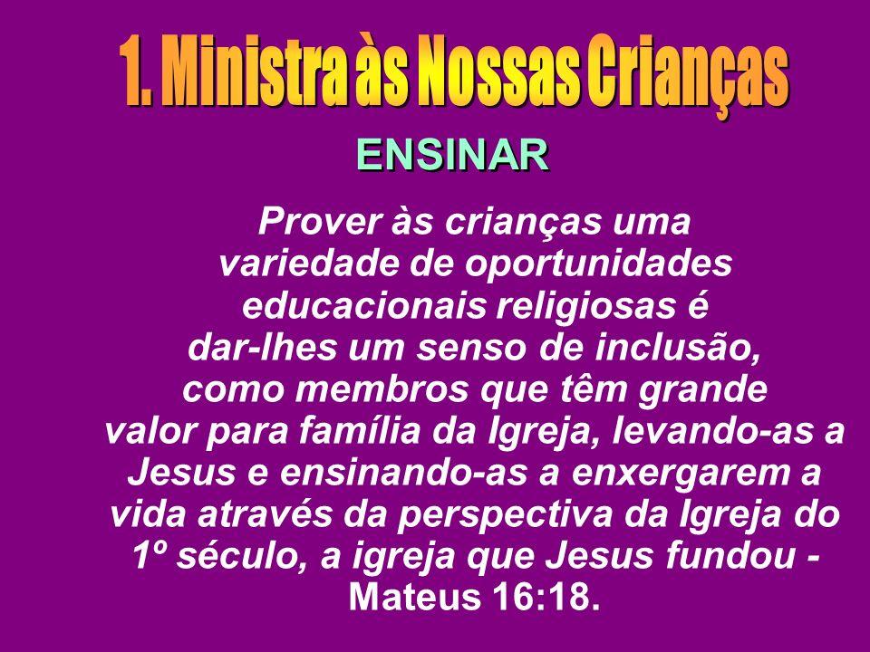 1. Ministra às Nossas Crianças