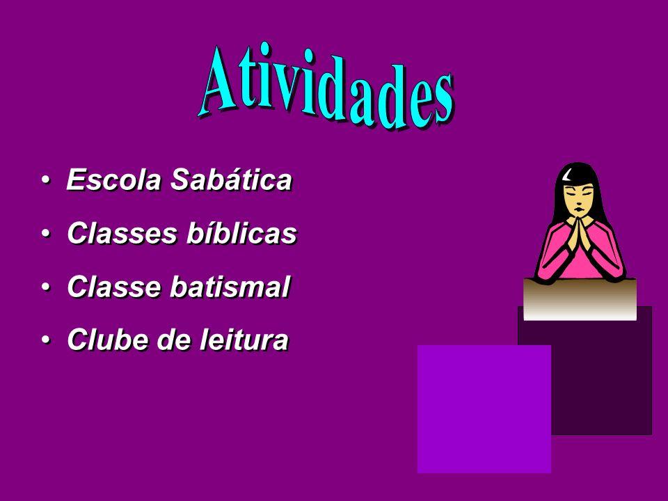 Atividades Escola Sabática Classes bíblicas Classe batismal