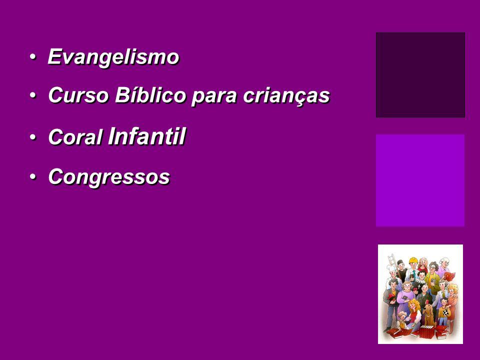 Evangelismo Curso Bíblico para crianças Coral Infantil Congressos