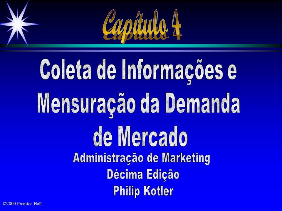 Capítulo 4 Coleta de Informações e Mensuração da Demanda de Mercado