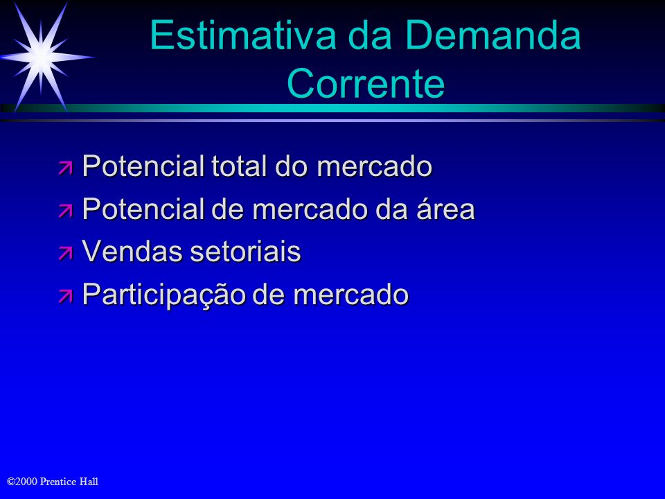 Estimativa da Demanda Corrente