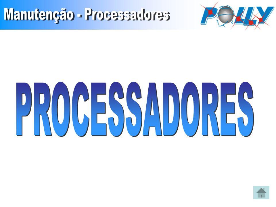 Manutenção - Processadores