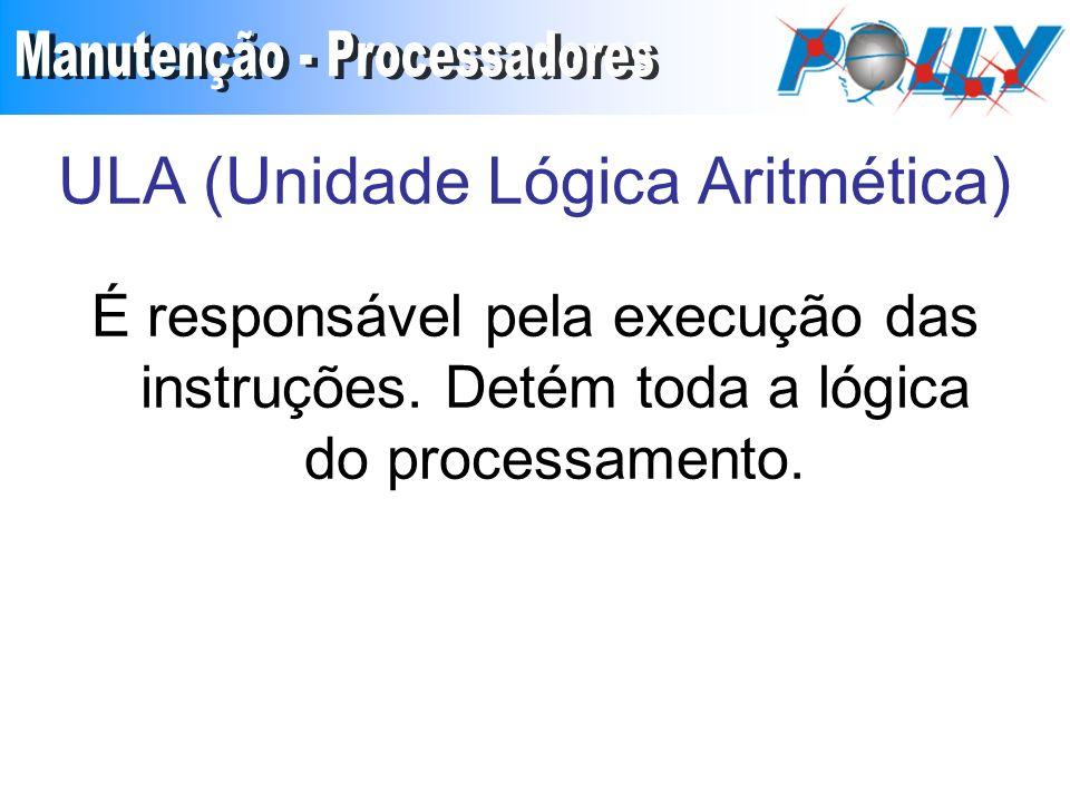 ULA (Unidade Lógica Aritmética)