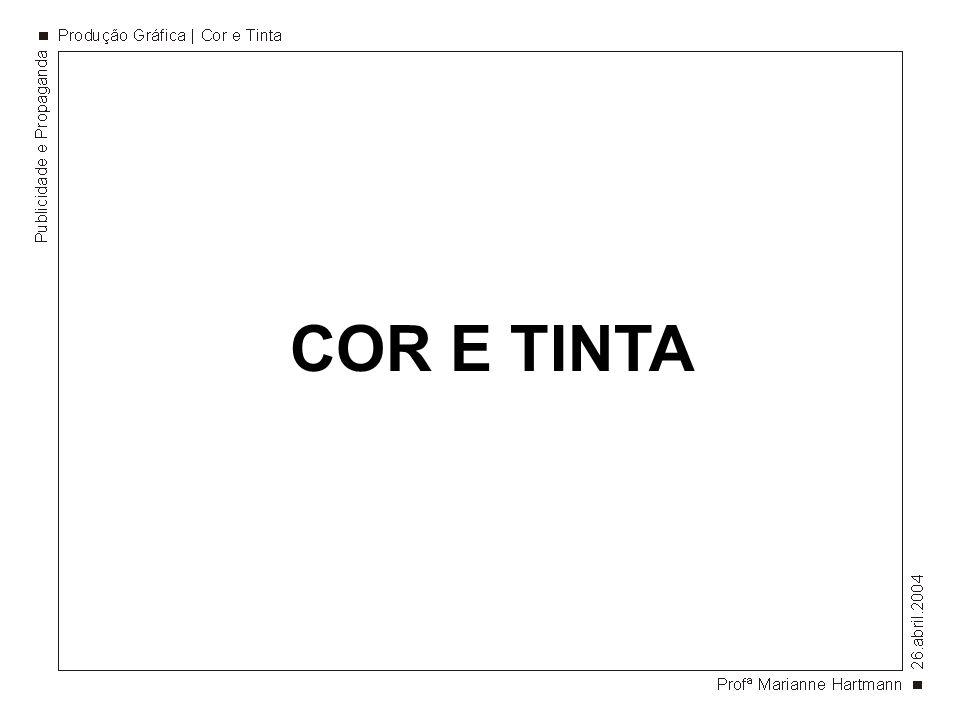 COR E TINTA
