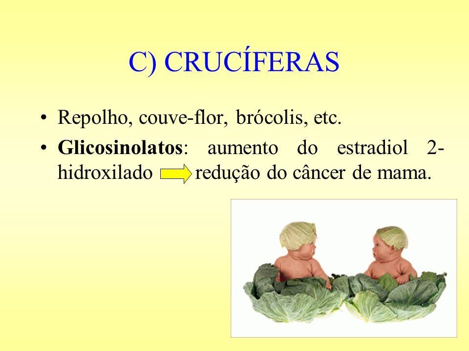 C) CRUCÍFERAS Repolho, couve-flor, brócolis, etc.
