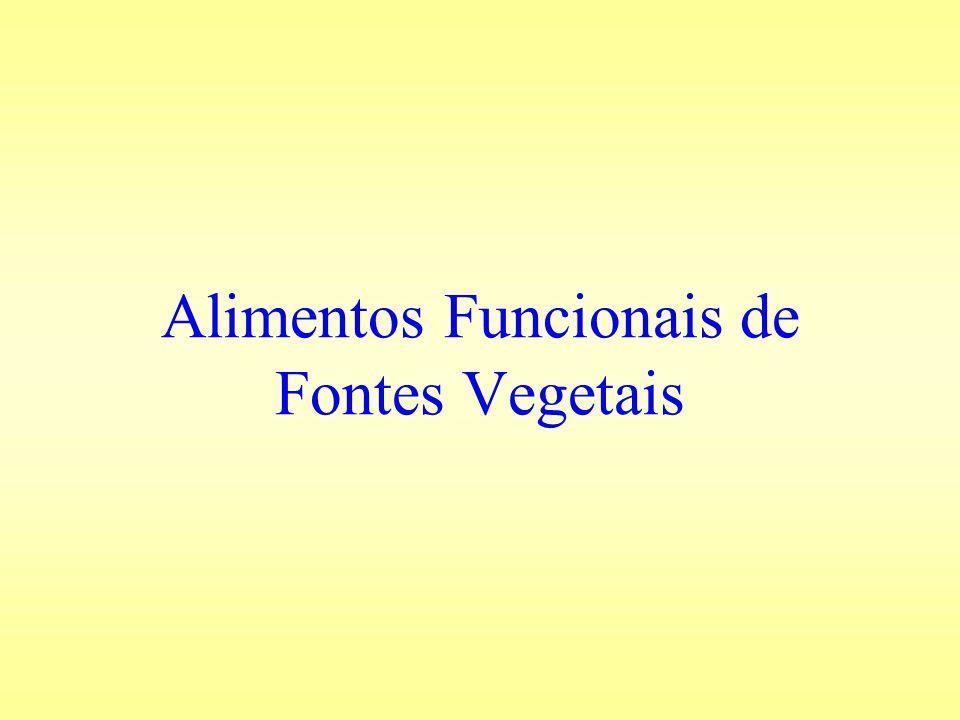 Alimentos Funcionais de Fontes Vegetais