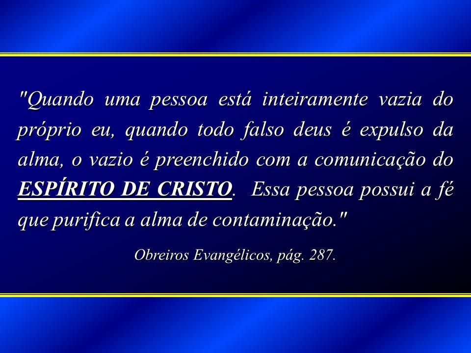 Obreiros Evangélicos, pág. 287.