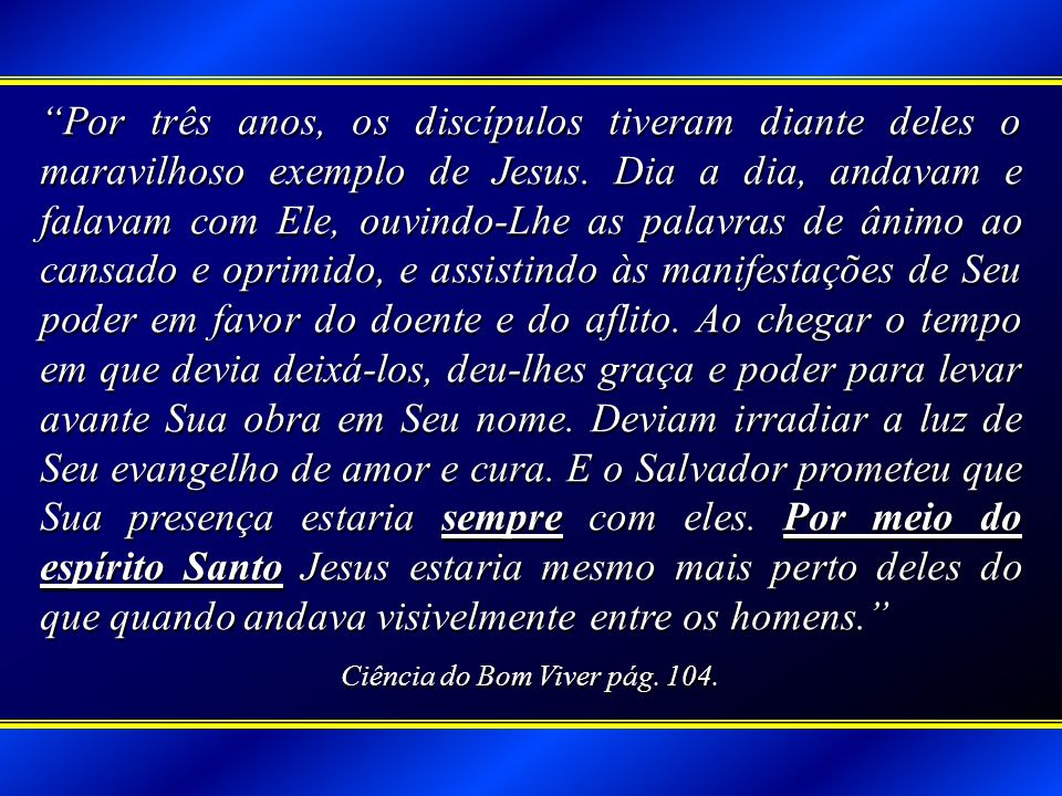 Ciência do Bom Viver pág. 104.