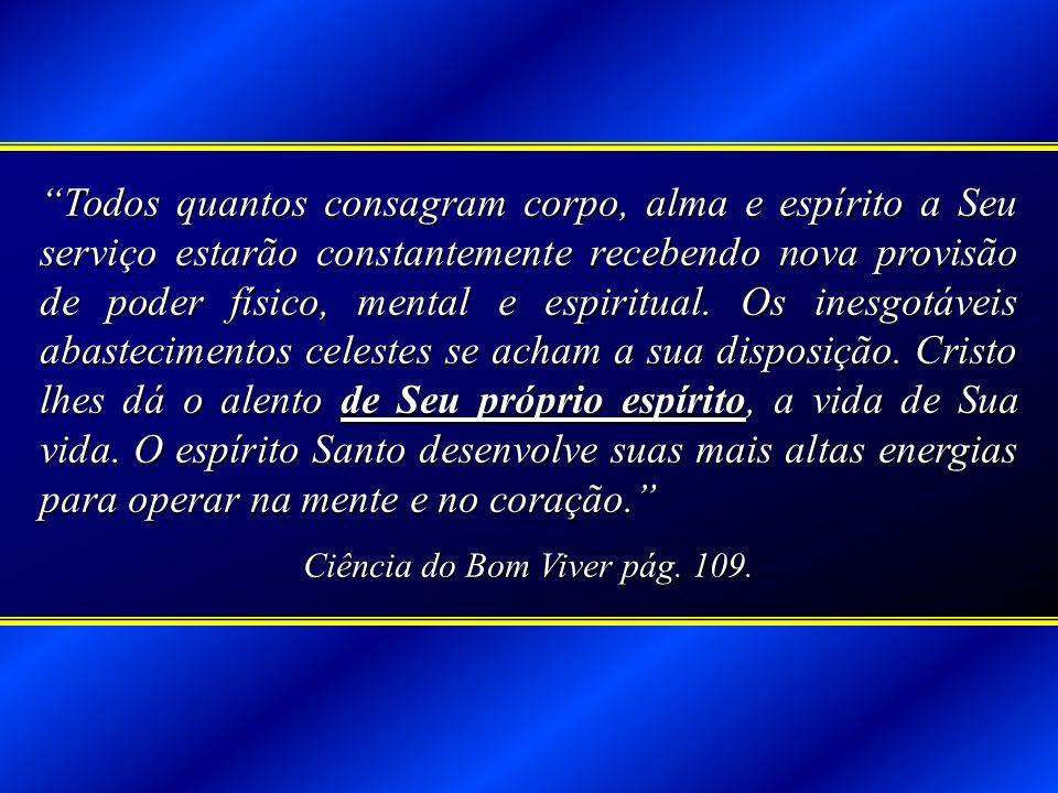 Ciência do Bom Viver pág. 109.