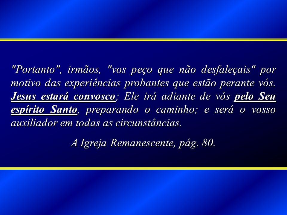 A Igreja Remanescente, pág. 80.