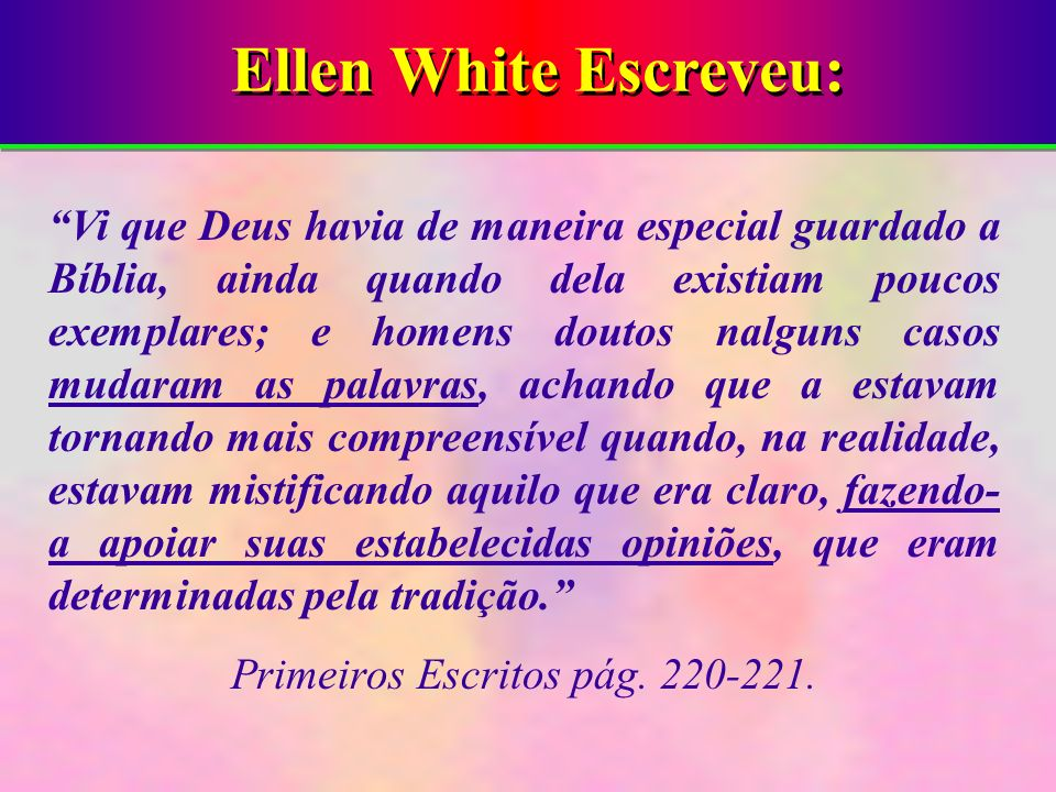 Primeiros Escritos pág. 220-221.