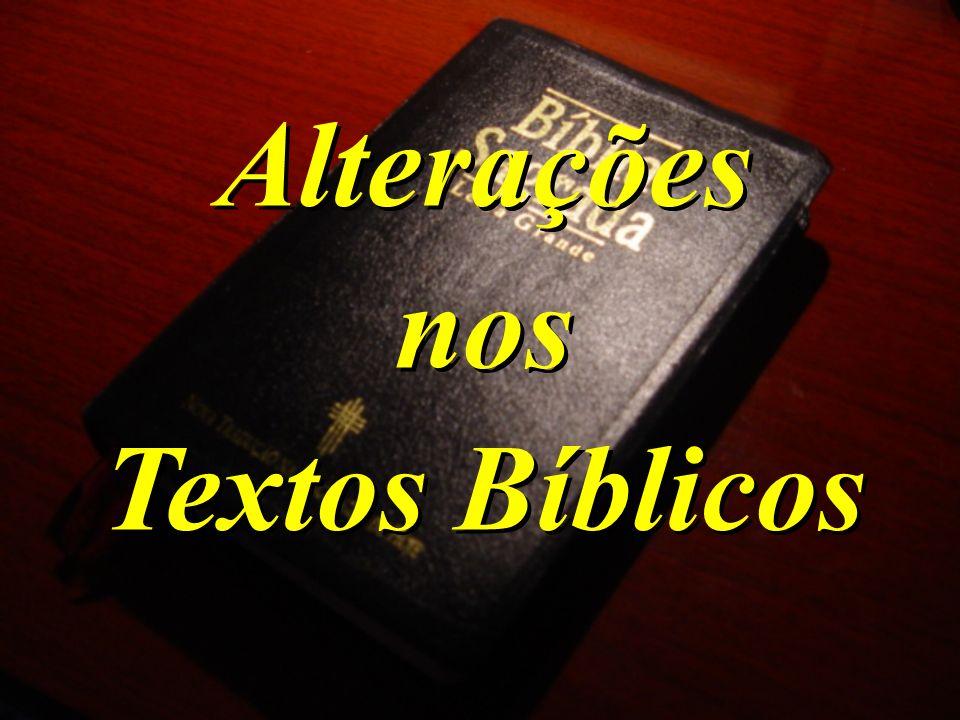 Alterações nos Textos Bíblicos