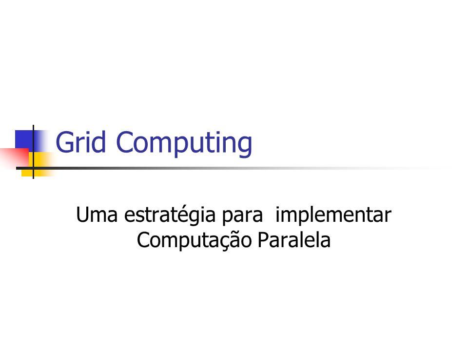 Uma estratégia para implementar Computação Paralela