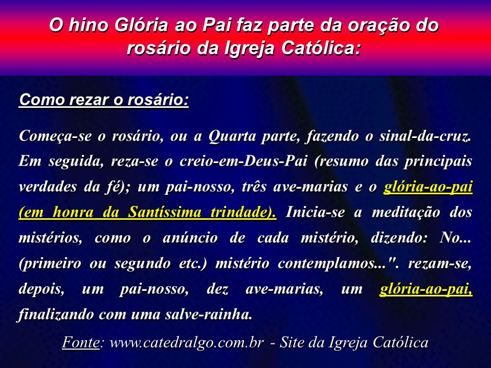Fonte: www.catedralgo.com.br - Site da Igreja Católica
