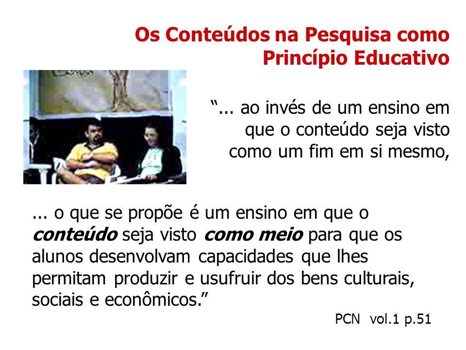Os Conteúdos na Pesquisa como Princípio Educativo