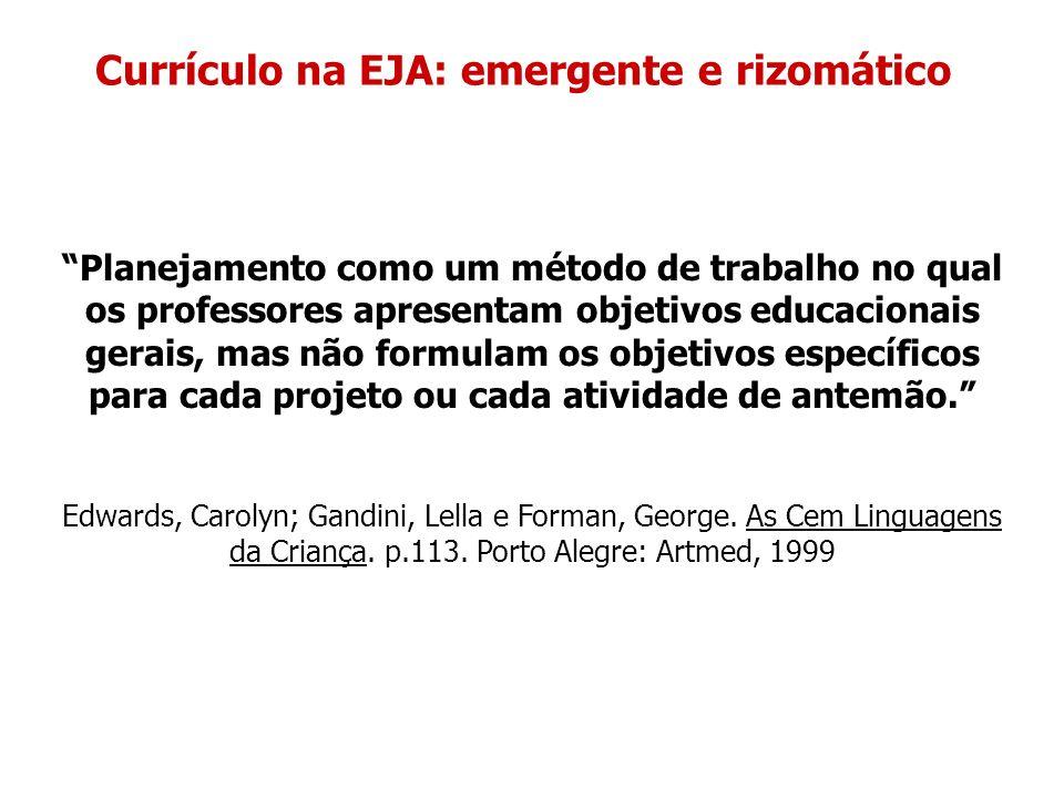 Currículo na EJA: emergente e rizomático